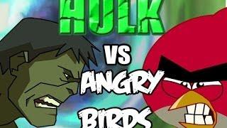 Repeat youtube video Hulk vs Angry Birds