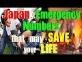 Japan Emergency Numbers that may SAVE your LIFE!!!