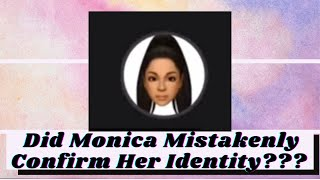 Did All About tнe Tea Monica Mistakenly Confirm Her Identity?
