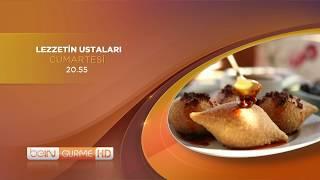 Lezzetin Ustaları - Her Cumartesi 20.55'te beIN GURME HD'de