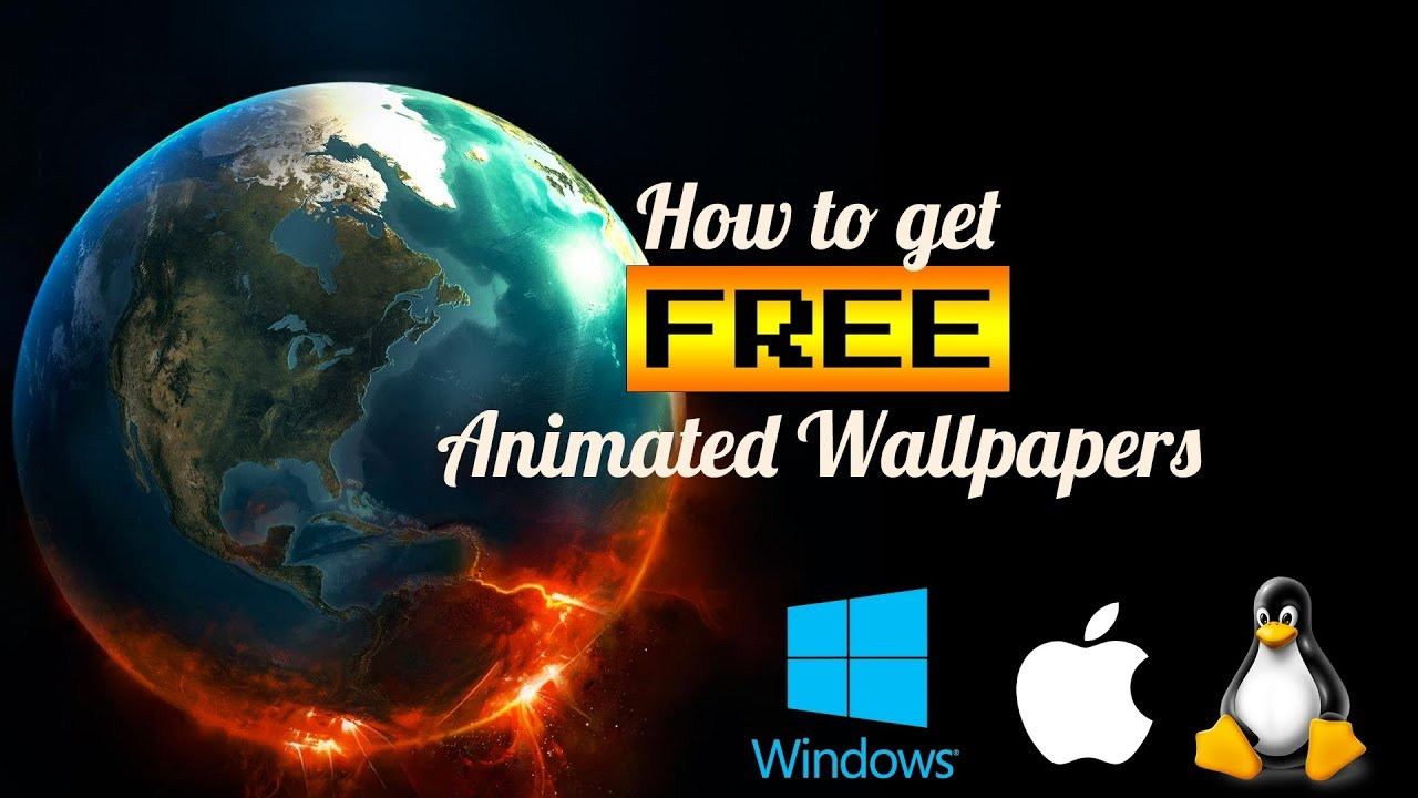 How To Get Animated Wallpapers For Your Desktop Free For Macos Windows And Linux 2018