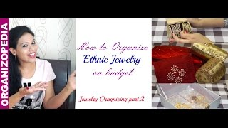 Organize Your Ethnic Jewelry   DIY: Jewelry Organization Part 2   Organizopedia
