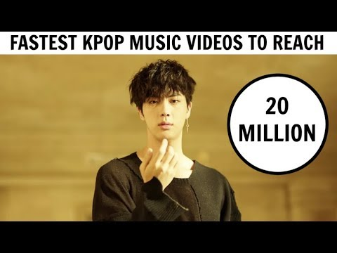 FASTEST KPOP GROUPS MUSIC VIDEOS TO REACH 20 MILLION VIEWS