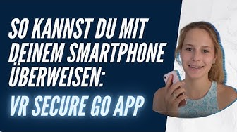 Secure Go App - Überweisung mit Smartphone