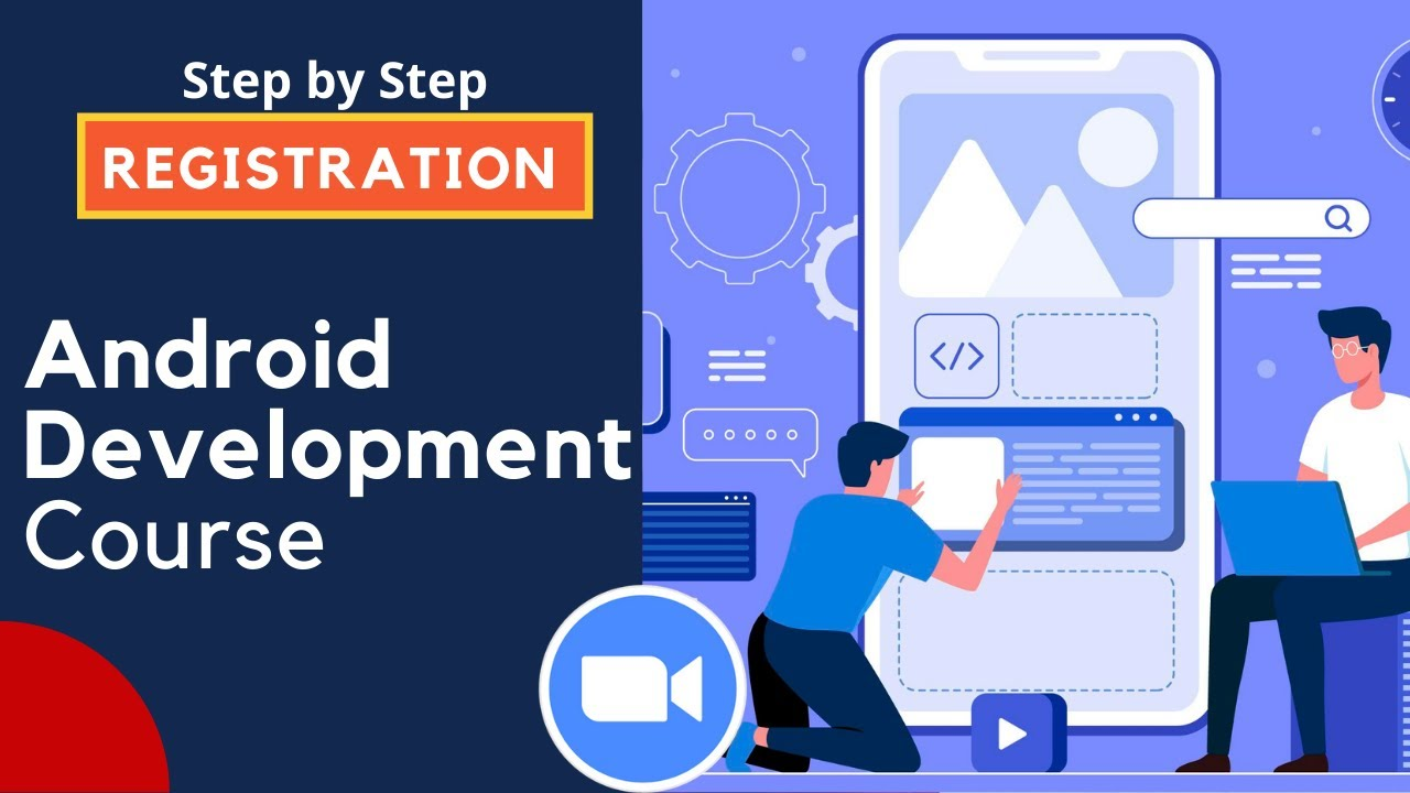 Android Development Course Registration - Enroll and Start Creating Apps