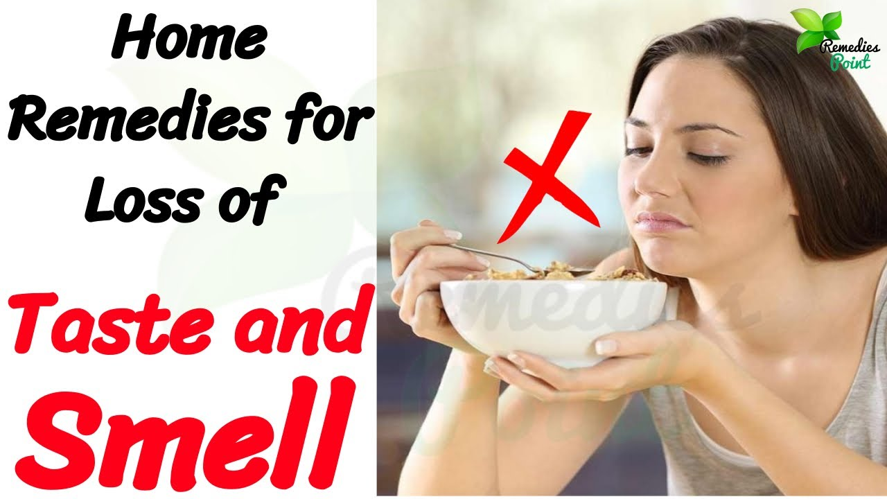 Home Remedies For Loss of Taste and Smell | How to Improve