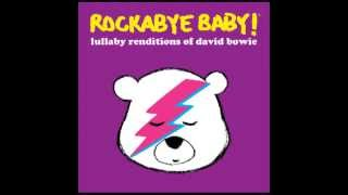 Space Oddity - Lullaby Renditions of David Bowie - Rockabye Baby!