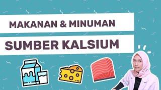 Makanan & Minuman Sumber KALSIUM   dr. Vania Utami
