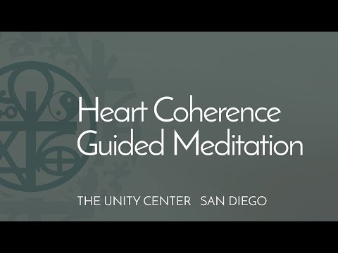 Heart Coherence Guided Meditation  |  The Unity Center, San Diego