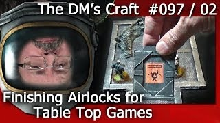 Finishing the Working AIRLOCK DOORS for your Game Tiles (The DM's Craft 97/02)(In this vid DM Scotty shows you how to finish your cheap airlock doors for your space themed table top games. Make sure to watch Part 1. Follow DM Scotty's ..., 2014-04-10T21:56:27.000Z)