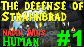 "[#3] Wacraft 3: RoC - Scourge of Lordaeron [1/12] - ""The Defence of Strahnbrad"""