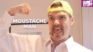 Short Stuff: Moustache Man