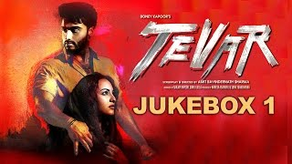 Tevar (Full Songs | Jukebox 1) | Arjun Kapoor & Sonakshi Sinha