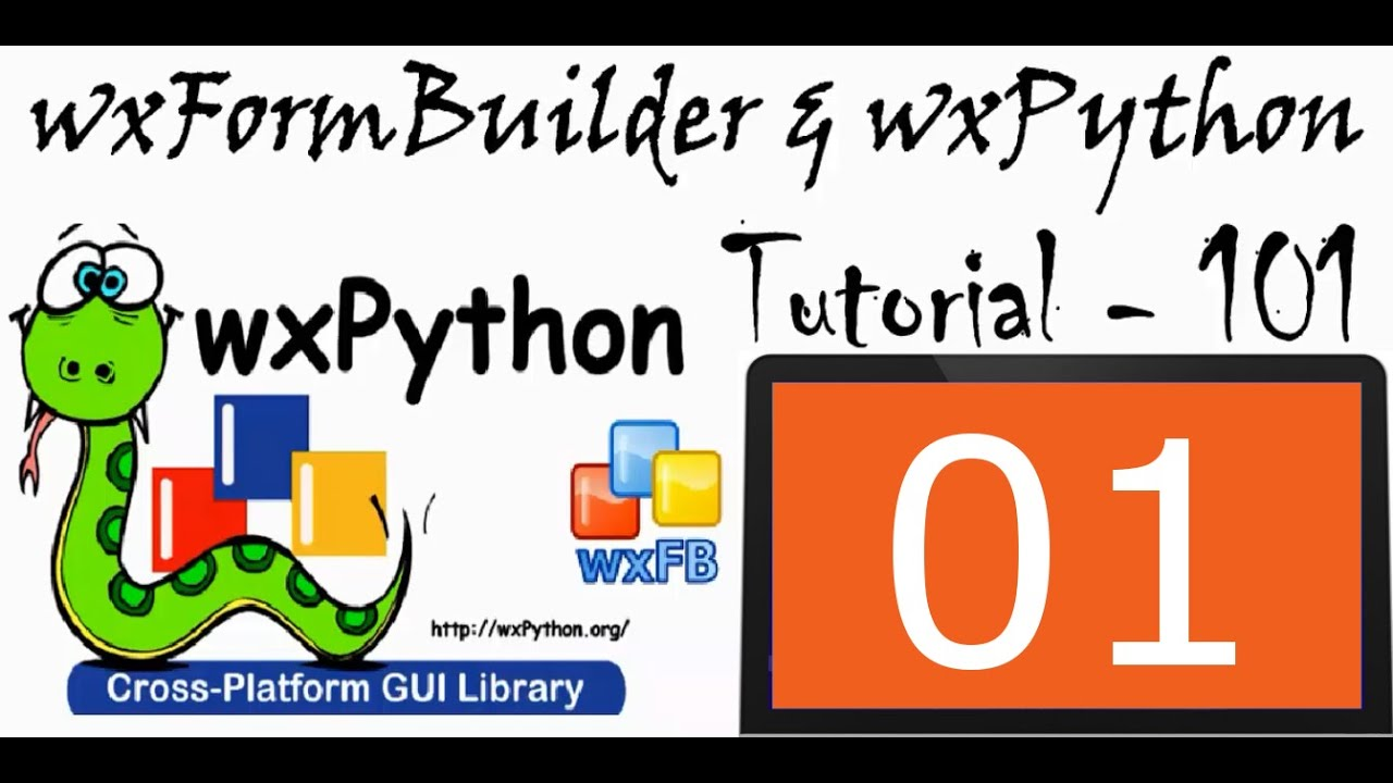 wxFormBuilder and wxPython Tutorial - 01 - Installing wxPython for Python 2  and Python3