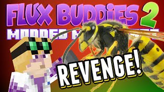 Minecraft Mods - Flux Buddies 2.0 #155 SWEET REVENGE