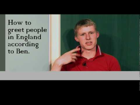 How to greet people in england according to ben youtube m4hsunfo