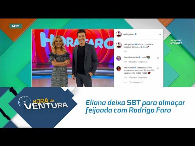 Eliana deixa SBT para almoçar feijoada com Rodrigo Faro em ação comercial histórica