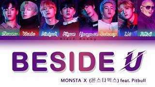 MONSTA X (몬스타엑스) - Beside U (feat.Pitbull)(I.M RAP VER) (Color Coded Lyrics /Eng)