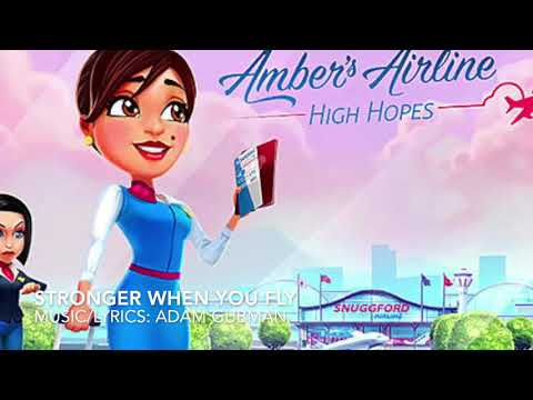 Amber's Airlines - High Hopes - Stronger When You Fly