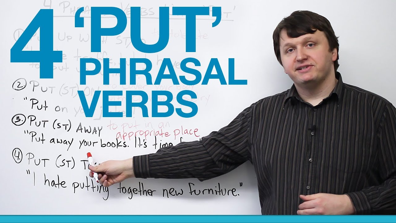 4 phrasal verbs with put put up put on put away put together youtube premium solutioingenieria Image collections