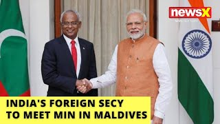 Big Push For India-Maldives Ties | India's Foreign Secy To Meet Min, Leaders in Maldives | NewsX