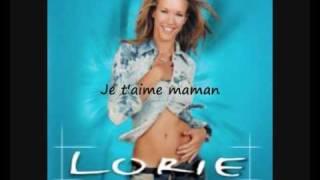 Lorie - Je t'aime maman