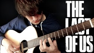 The Last of Us Main Theme - Fingerstyle Guitar Cover