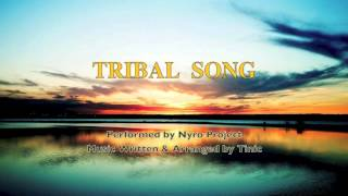 NYRO Project - Tribal Song