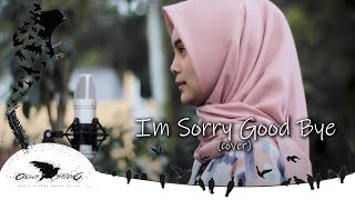 Download Mp3 I'm Sorry Good Bye - Krisdayanti Cover By Adella Salsabilla