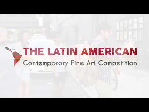 The Latin American Contemporary Fine Art Competition - Promotional Video