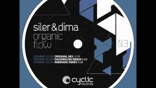 Siler & Dima - Organic Flow (dachshund Remix) (cyc03)