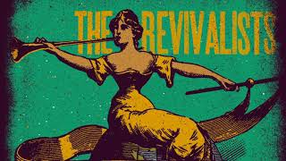 The Revivalists - Soulfight