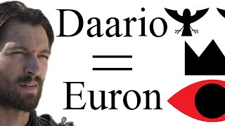 Daario=Euron: are Daario Naharis and Euron Greyjoy the same person?