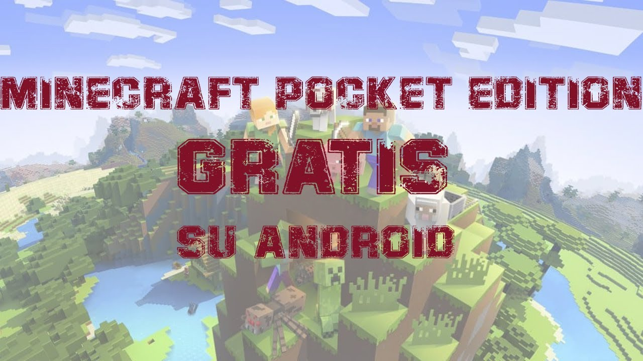Come Scaricare Minecraft Pocket Edition Gratis Per Android Youtube