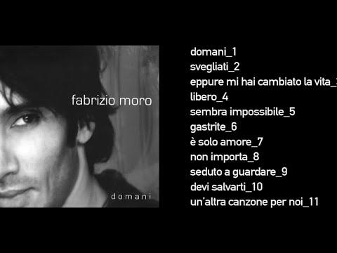 Fabrizio Moro - Domani (Full Album)