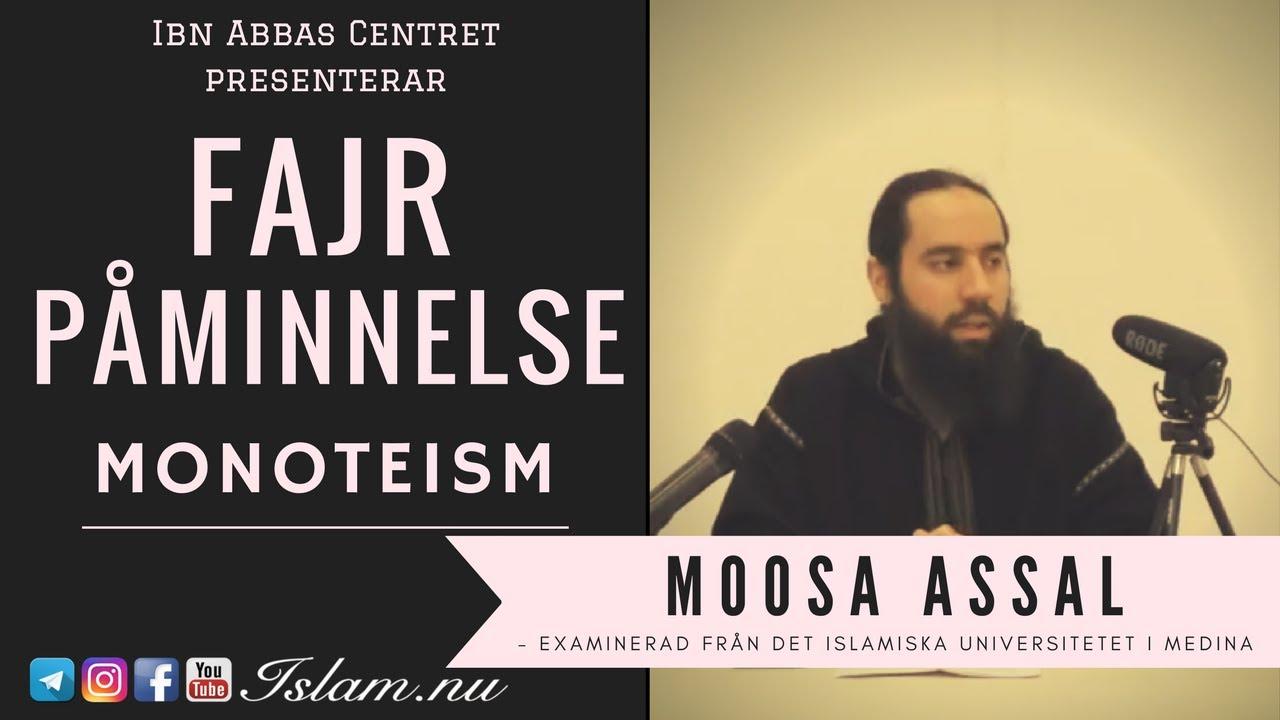 Monoteism   Fajr Påminnelse med Moosa Assal