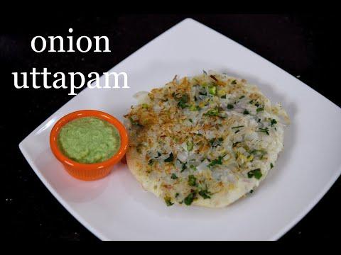 Onion Uttapam Recipe   Onion Dosa Recipe   How To Make Uttapam