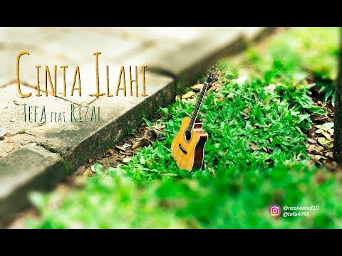 CINTA ILAHI - SNADA Cover By : #TEFABERDUA Feat. Rizal Wahid
