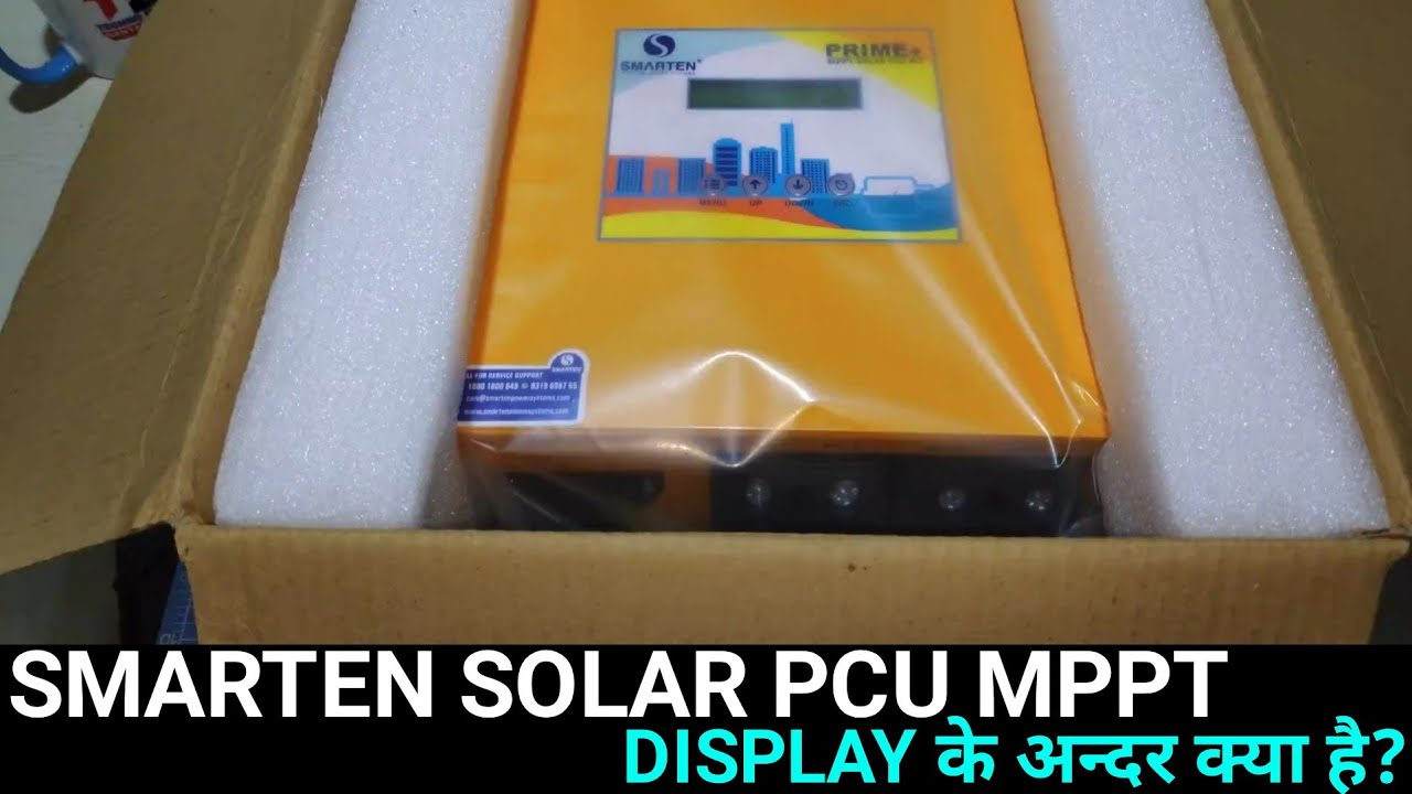 Smarten Solar Mppt PCU | इस्तेमाल कैसे करते है ft.Loom Solar Mono panel 350W