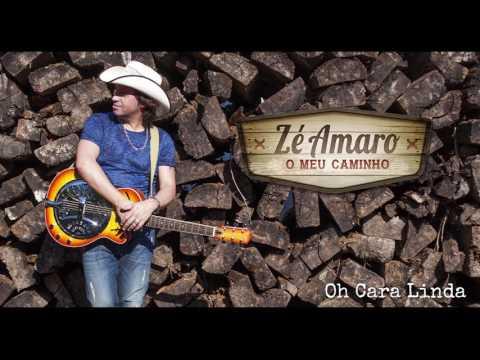 Zé Amaro - Oh Cara Linda - 2016