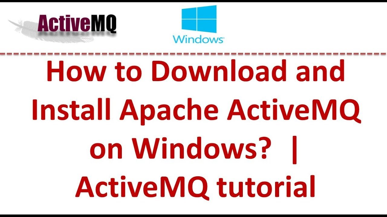 How to Download and Install Apache ActiveMQ on Windows? | ActiveMQ tutorial
