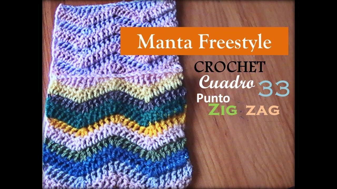 PUNTO ZIG ZAG a crochet - cuadro 33 manta FREESTYLE (Diestro) - YouTube