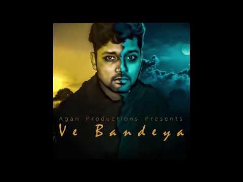 Ve Bandeya  (Lyrical Video) G Pride ft. Kamal Dhaliwal | Agan Productions