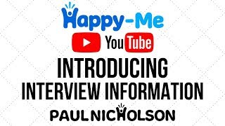 Happy-Me Introducing Interviews Information Calling All Creatives