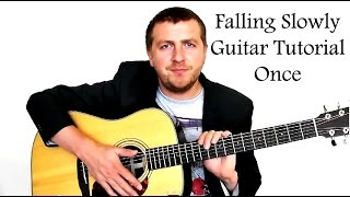 Falling Slowly - Guitar Tutorial - Glen Hansard - Once Soundtrack
