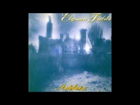 Elysian Fields - Adelain (Full Album)