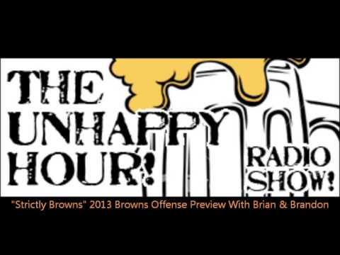 2013 Cleveland Browns Offensive Preview With Host Brian Engelman & Guest Brandon O'Dell