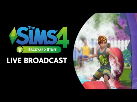 The Sims 4 Backyard Stuff Live Broadcast