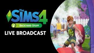 The Sims 4 Backyard Stuff Live Broadcast