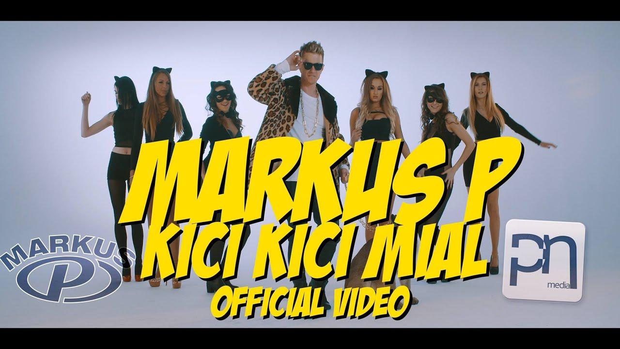 MARKUS P - Kici Kici Miał (Official Video)